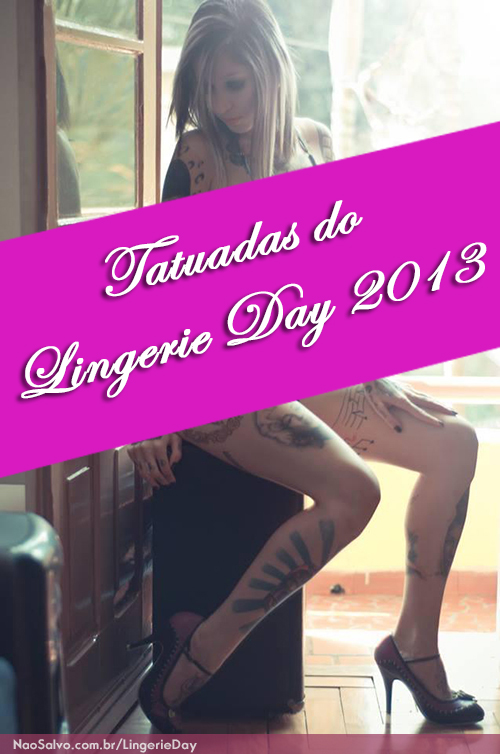 Tatuadas-do-Lingerie-Day-2013-capa