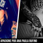 Se apaixone pela beleza de Ana Paula Rufino
